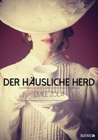 Cover Der häusliche Herd