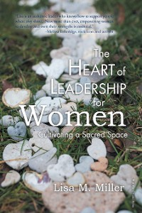 Cover The Heart of Leadership for Women