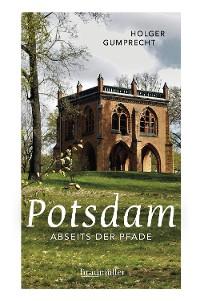 Cover Potsdam abseits der Pfade