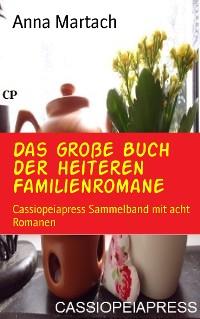 Cover Das große Buch der heiteren Familienromane