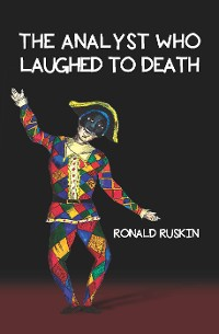 Cover The Analyst Who Laughed to Death