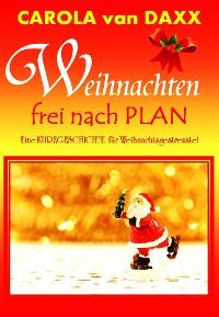 Cover Weihnachten frei nach Plan