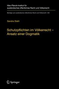 Cover Schutzpflichten im Völkerrecht – Ansatz einer Dogmatik