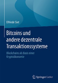 Cover Bitcoins und andere dezentrale Transaktionssysteme