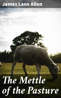 Cover The Mettle of the Pasture