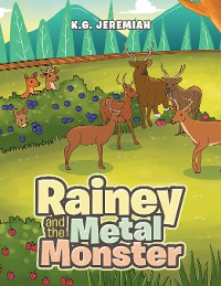 Cover Rainey and the Metal Monster