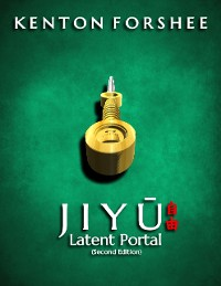 Cover Jiyu: The Latent Portal (Second Edition)