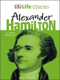 Cover DK Life Stories Alexander Hamilton