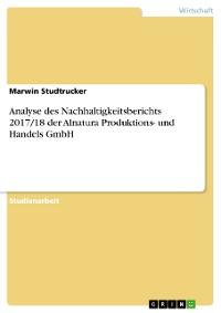 Cover Analyse des Nachhaltigkeitsberichts 2017/18 der Alnatura Produktions- und Handels GmbH