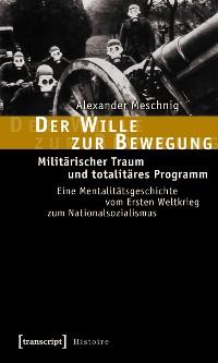 Cover Der Wille zur Bewegung
