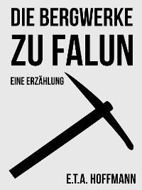 Cover Die Bergwerke zu Falun