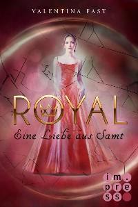 Cover Royal 6: Eine Liebe aus Samt