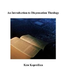 Cover An Introduction to Dispensation Theology