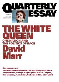 Cover Quarterly Essay 65 The White Queen