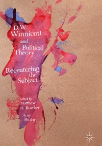 Cover D.W. Winnicott and Political Theory