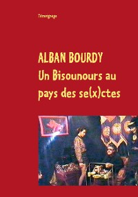 Cover Un Bisounours au pays des se(x)ctes