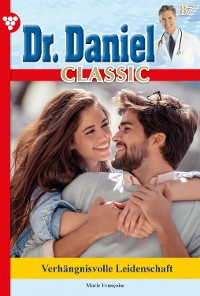 Cover Dr. Daniel Classic 87 – Arztroman