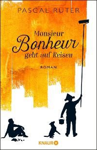 Cover Monsieur Bonheur geht auf Reisen