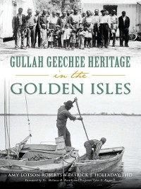 Cover Gullah Geechee Heritage in the Golden Isles