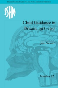 Cover Child Guidance in Britain, 1918-1955