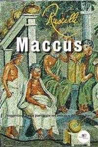 Cover Maccus. Suggestioni da un paesaggio nel mosaico dei Sette Savi