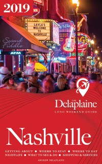 Cover Nashville - The Delaplaine 2019 Long Weekend Guide
