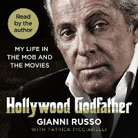 Cover Hollywood Godfather - My Life in the Mob and the Movies