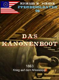 Cover Pferdesoldaten 09 - Das Kanonenboot