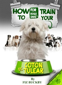 Cover How to Train your Coton de Tulear