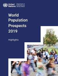 Cover World Population Prospects 2019: Highlights