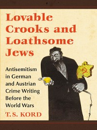 Cover Lovable Crooks and Loathsome Jews