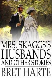 Cover Mrs. Skaggs's Husbands and Other Stories