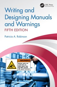 Cover Writing and Designing Manuals and Warnings, Fifth Edition