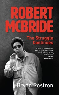 Cover Robert McBride: The Struggle Continues