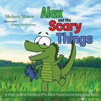 Cover Alex and the Scary Things