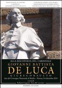 Cover Alla riscoperta del Cardinale Giovanni Battista De Luca