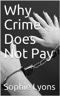 Cover Why Crime Does Not Pay