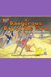 Cover Dangerous Day on the Farm