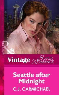 Cover Seattle after Midnight (Mills & Boon Vintage Superromance)