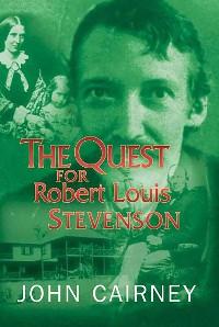 Cover The Quest for Robert Louis Stevenson