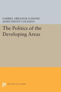 Cover The Politics of the Developing Areas