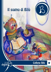 Cover Il sogno di Bilù