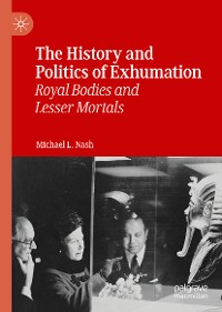 Cover The History and Politics of Exhumation