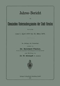 Cover Jahres-Bericht des Chemischen Untersuchungsamtes der Stadt Breslau fur die Zeit vom 1. April 1898 bis 31. Marz 1899