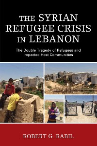 Cover The Syrian Refugee Crisis in Lebanon