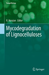Cover Mycodegradation of Lignocelluloses