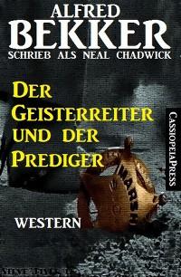 Cover Der Geisterreiter und der Prediger