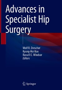 Cover Advances in Specialist Hip Surgery