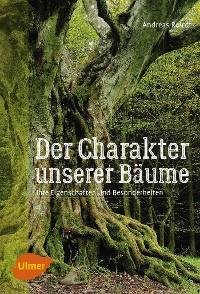Cover Der Charakter unserer Bäume