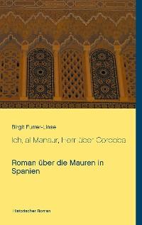 Cover Ich, al Mansur, Herr über Cordoba